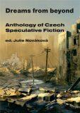 Dreams from beyond - Julie Nováková