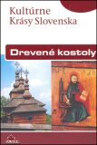 Drevené kostoly - Kolektív autorov