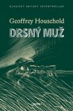 Drsný muž - Geoffrey Household