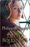 Druhá Boleynová - Philippa Gregory