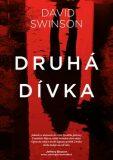 Druhá dívka - David Swinson