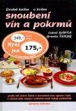 Druhá kniha o kráse snoubení vín a pokrmů - Branko Černý, Luboš Bárta