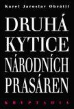 Druhá Kytice národních prasáren - Kryptadia II. - Karel Jaroslav  Obrátil