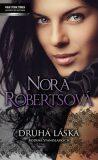 Druhá láska - Nora Robertsová