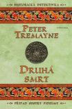 Druhá smrt - Peter Tremayne