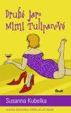 Druhé jaro Mimi Tulipánové - Susanna Kubelka