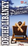 Druhé líbánky - James Patterson, ...