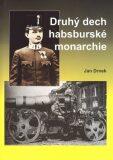 Druhý dech habsburské monarchie - Jan Drnek