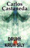 Druhý kruh síly - Castaneda Carlos