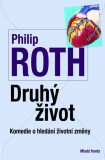 Druhý život - Philip Roth