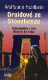 Druidové ze Stonehenge - Wolfgang Hohlbein