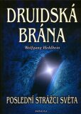 Druidská brána - Wolfgang Hohlbein