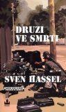 Druzi ve smrti - Sven Hassel