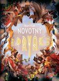 Dryák - František Novotný, ...