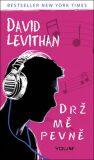 Drž mě pevně - David Levithan