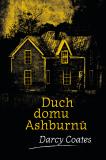 Duch domu Ashburnů - Darcy Coates