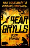 Duch džungle - Bear Grylls