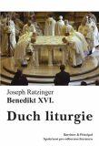 Duch liturgie - Benedikt XVI.