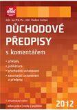 Důchodové předpisy s komentářem 2012 - Jan Přib, ...
