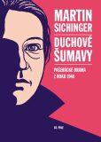 Duchové Šumavy - Martin Sichinger