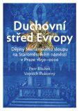 Duchovní střed Evropy - Petr Blažek, ...