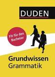Duden - Grundwissen Grammatik: Fit für den Bachelor - kolektiv autorů