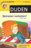 Duden Lesedetektive 4. Klasse: Betreten verboten! - Martin Klein