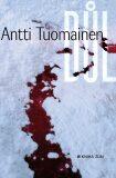 Důl - Antti Tuomainen