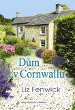 Dům v Cornwallu - Liz Fenwick