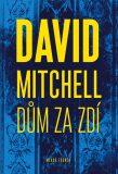 Dům za zdí - David Mitchell