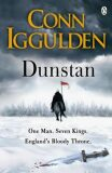 Dunstan: One Man Will Change the Fate of England - Conn Iggulden