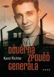 Důvěrná zpověď generála - Karel Richter