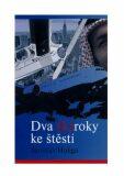 Dva (K)roky ke štěstí - Jaroslav Holiga