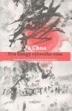 Dva liangy rýžového vína - Jü Chua