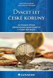 Dvacet let české koruny na pozadí vývoje obchodního bankovnictví v České republice - Jaroslava Dittrichová, ...