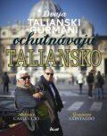 Dvaja talianski gurmáni ochutnávajú Taliansko - Antonio Carluccio, ...