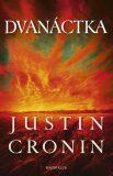 Dvanáctka - Justin Cronin