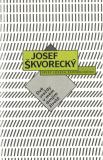 Dvě vraždy v mém dvojím životě (spisy - svazek 6) - Josef Škvorecký