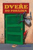 Dveře do pohádek - Ľubomír Feldek