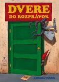 Dvere do rozprávok - Ľubomír Feldek