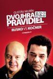 Dvojhra bez pravidiel - Gustáv Murín