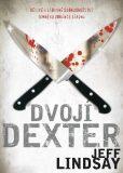 Dvojí Dexter - Jeff Lindsay