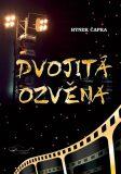 Dvojitá ozvěna - Hynek Čapka