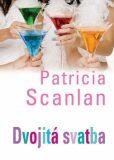 Dvojitá svatba - Patricia Scanlan