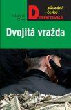 Dvojitá vražda - Stanislav Češka