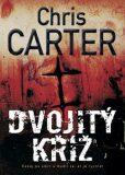 Dvojitý kříž - Chris Carter