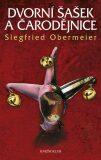 Dvorní šašek a čarodějnice - Siegfried Obermeier