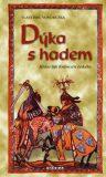 Dýka s hadem - Vlastimil Vondruška, ...