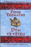 Dým ve větru - Peter Tremayne