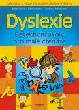 Dyslexie – Detektivní úkoly pro malé čtenáře - Marie Černá, Iva Strnadová